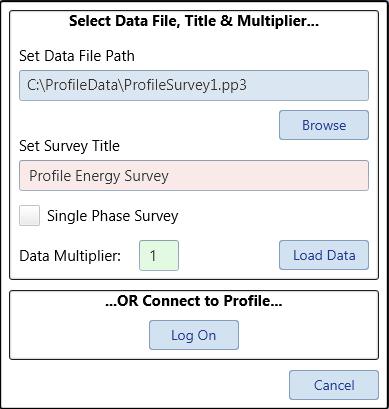 Select Data File, OR Log On selection.